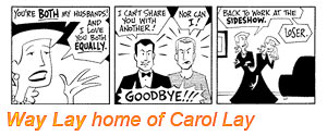 Carol Lay is like the Tina Fey of comics. Even their names rhyme